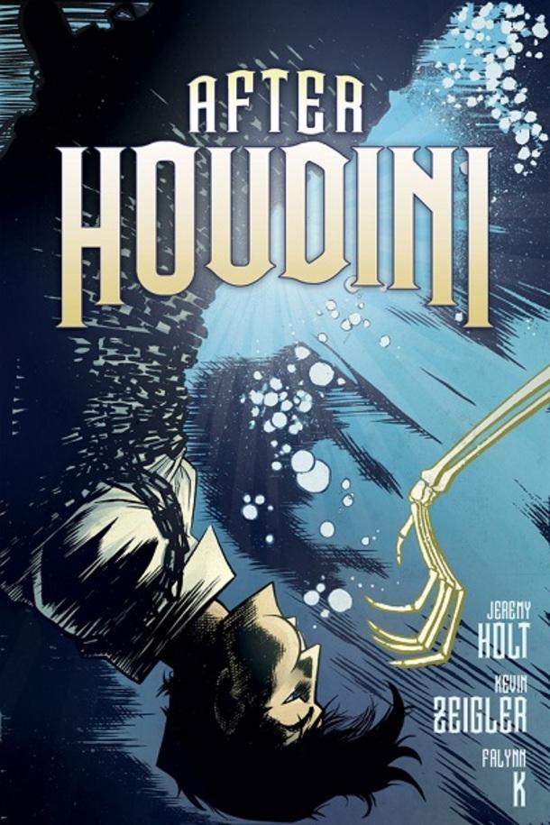 After Houdini Jeremy Holt Kevin Zeigler